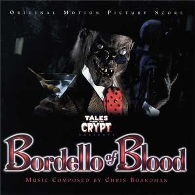 アルバム/Tales From The Crypt: Bordello Of Blood (Original Motion Picture Score)/Louis Armstrong