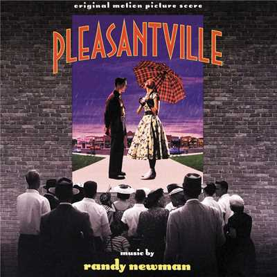 アルバム/Pleasantville (Original Motion Picture Score)/ランディ・ニューマン