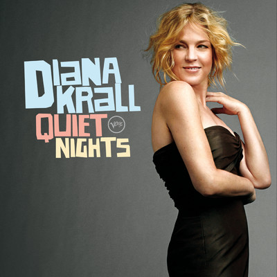 ハイレゾアルバム/Quiet Nights/Diana Krall