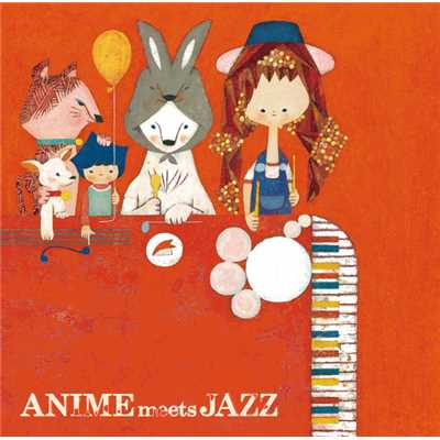 アルバム/ANIME meets JAZZ〜Cheerful Songs〜/Kazumi Tateishi Trio