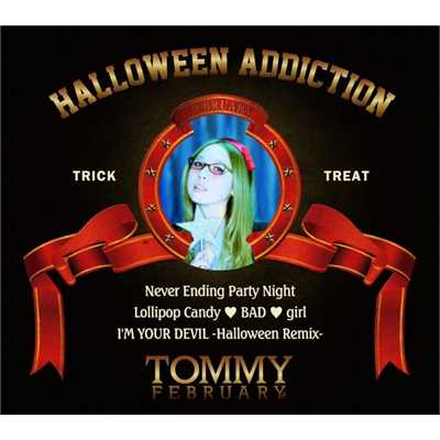 Never Ending Party Night -Why don't you Come with me?-私と一緒に来てみたらどう?/Tommy february6 & Tommy heavenly6
