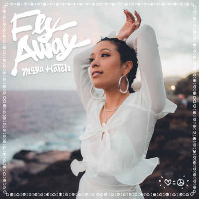 Fly Away/Maya Hatch