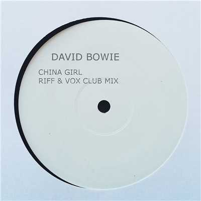 シングル/China Girl (Riff & Vox Club Mix)/David Bowie