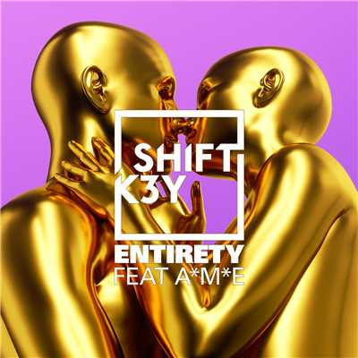 シングル/Entirety feat.A*M*E/Shift K3Y