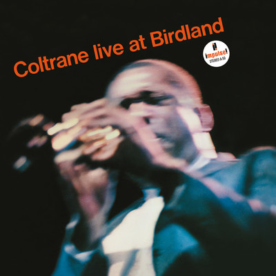 ハイレゾアルバム/Live At Birdland/John Coltrane