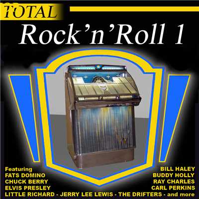 シングル/Johnny Be Good(TOTAL Rock 'n' Roll 1)/Chuck Berry