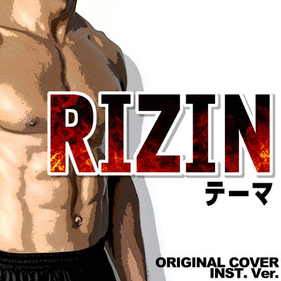 シングル/RIZIN テーマ ORIGINAL COVER INST.Ver/NIYARI計画