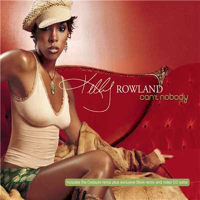 シングル/Can't Nobody (Maurice's Nu Soul Mix Edit)/Kelly Rowland