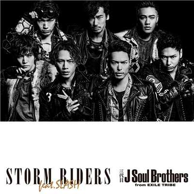 アルバム/STORM RIDERS feat.SLASH/三代目 J Soul Brothers from EXILE TRIBE