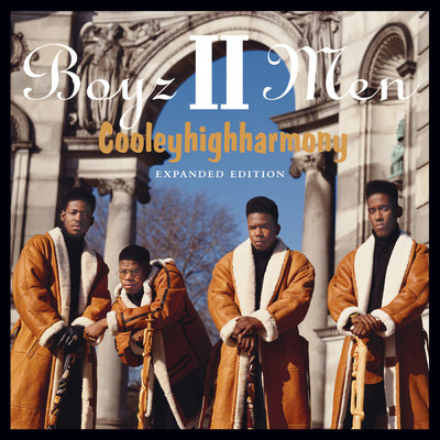 アルバム/Cooleyhighharmony - Expanded Edition/Boyz II Men