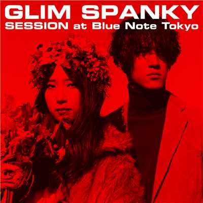The Trip (Live At ブルーノート東京 / 2018.3.12)/GLIM SPANKY