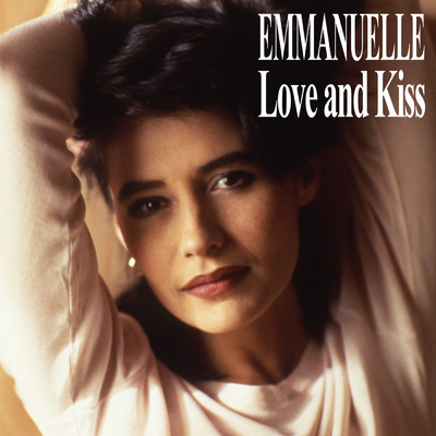 アルバム/Love And Kiss/Emmanuelle