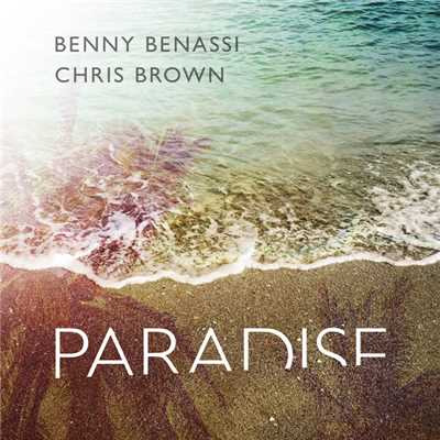 Paradise(Radio Edit)/Benny Benassi & Chris Brown