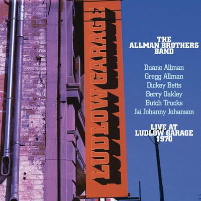 ハイレゾアルバム/Live At Ludlow Garage/The Allman Brothers Band