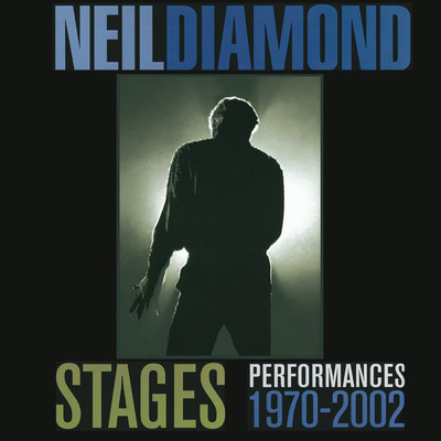 ハイレゾアルバム/Stages (Performances 1970 - 2002) (Live)/Neil Diamond