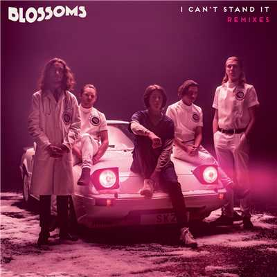 シングル/I Can't Stand It (Hi, I'm Claude Remix)/Blossoms