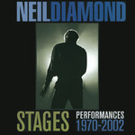 アルバム/Stages (Performances 1970 - 2002) (Live)/Neil Diamond