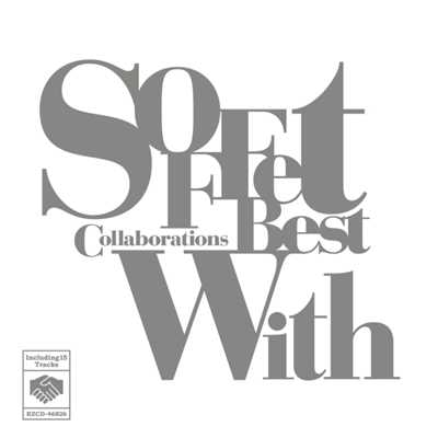 "アルバム/SOFFet Collaborations Best ""With""/SOFFet"