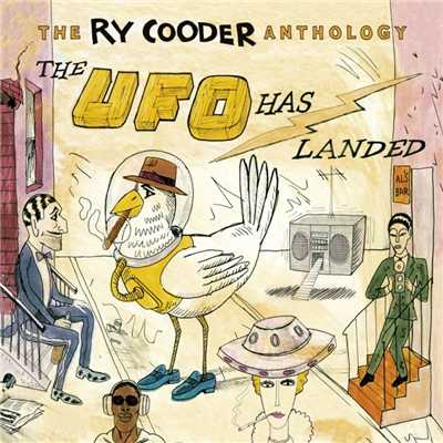 アルバム/The Ry Cooder Anthology: The UFO Has Landed/Ry Cooder