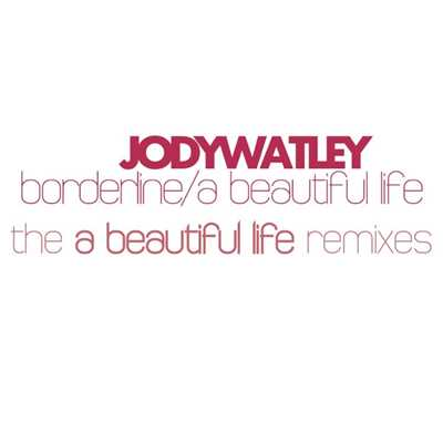 アルバム/A Beautiful Life [The Remixes]/Jody Watley