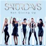 アルバム/Not Giving Up (Remixes)/The Saturdays