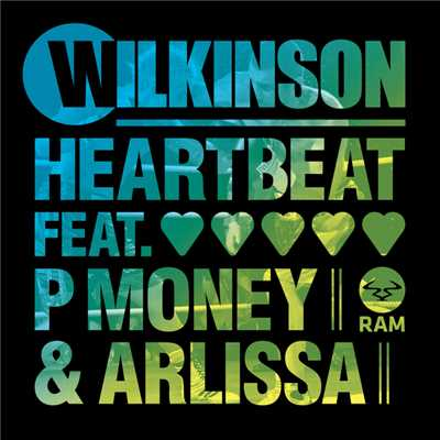 アルバム/Heartbeat (featuring P Money, Arlissa)/Wilkinson