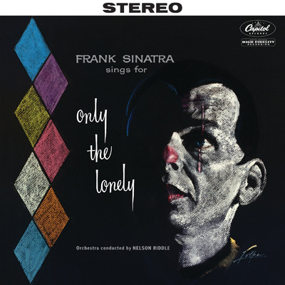 アルバム/Sings For Only The Lonely (2018 Stereo Mix)/Frank Sinatra