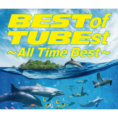 アルバム/BEST of TUBEst ~All Time Best~/TUBE