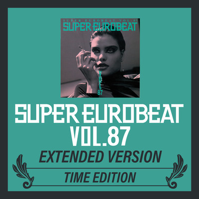 アルバム/SUPER EUROBEAT VOL.87 EXTENDED VERSION TIME EDITION/Various Artists