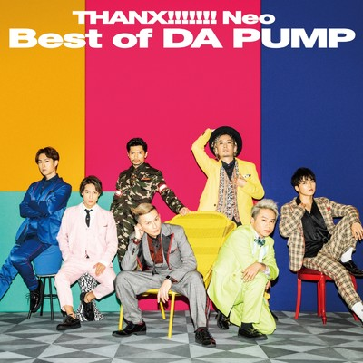 アルバム/THANX!!!!!!! Neo Best of DA PUMP/DA PUMP