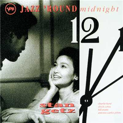 アルバム/Jazz 'Round Midnight/Bill Evans/Stan Getz
