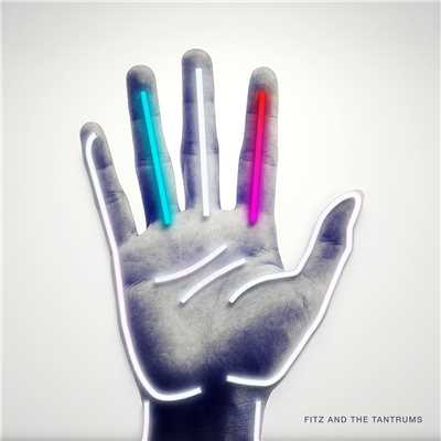 Burn It Down/Fitz and The Tantrums