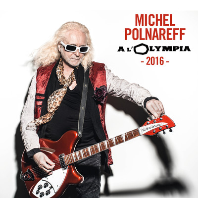 ハイレゾ/Goodbye Marylou (Live At l'Olympia / 2016)/Michel Polnareff