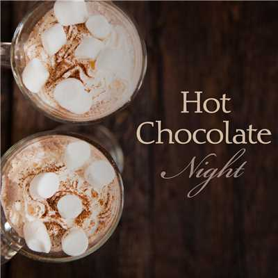 ハイレゾアルバム/Hot Chocolate Night/Relaxing Piano Crew