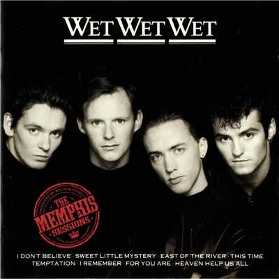Heaven Help Us All (The Memphis Sessions Version)/Wet Wet Wet
