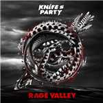 シングル/Rage Valley/Knife Party