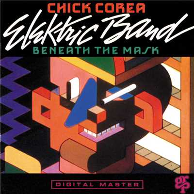 シングル/Beneath The Mask (Album Version)/Chick Corea Elektric Band