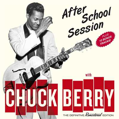 アルバム/After School Session (Bonus Track Version)/Chuck Berry