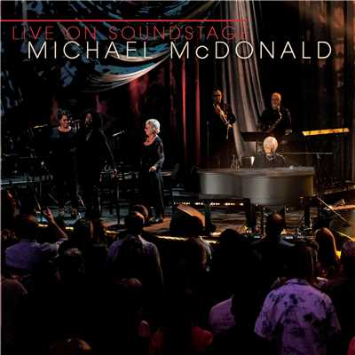 アルバム/Live on Soundstage/Michael McDonald