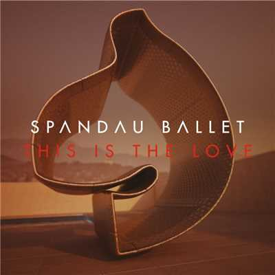 アルバム/This Is The Love (Remixes)/Spandau Ballet