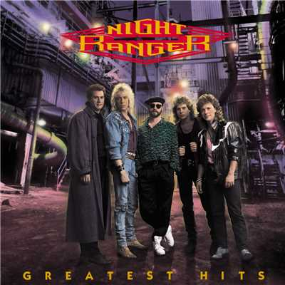 アルバム/Greatest Hits:  Night Ranger/Night Ranger