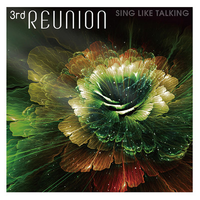 アルバム/3rd REUNION/SING LIKE TALKING