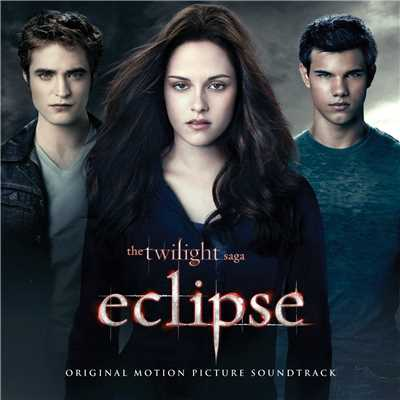アルバム/The Twilight Saga: Eclipse (Original Motion Picture Soundtrack)/Various Artists