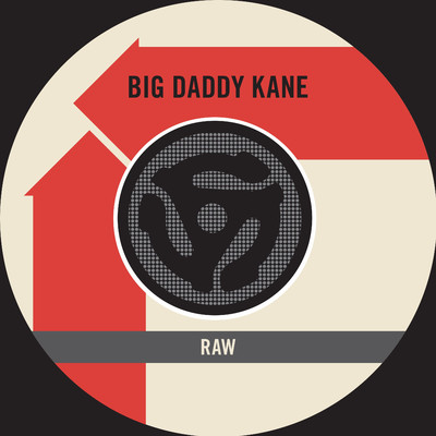 Raw (Edit) [45 Version]/Big Daddy Kane