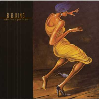 アルバム/Makin Love is Good For You (International Version)/B.B. King