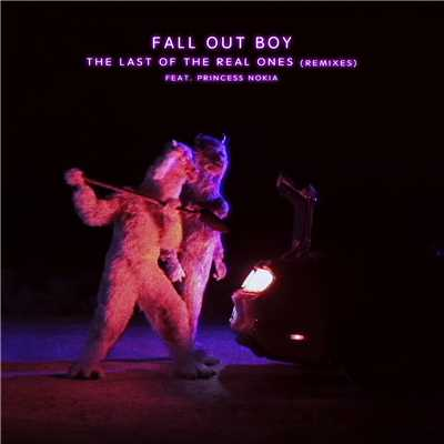 シングル/The Last Of The Real Ones (featuring Princess Nokia/Win & Woo Remix)/Fall Out Boy