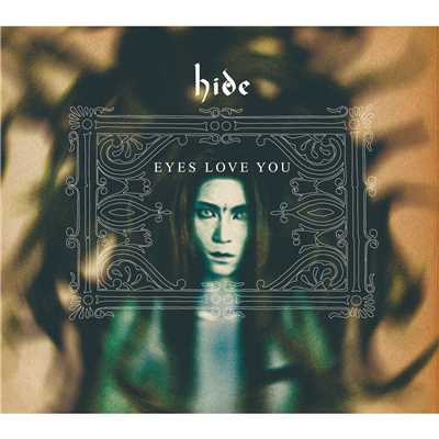 アルバム/EYES LOVE YOU/hide