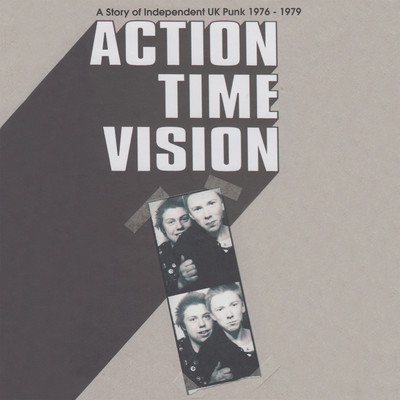 アルバム/Action Time Vision (A Story Of Independent UK Punk 1976-1979)/Various Artists
