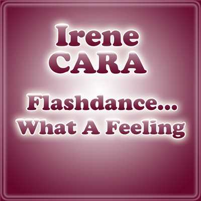 シングル/Flashdance... What A Feeling/Irene Cara