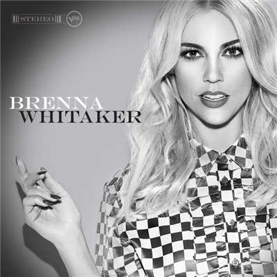 シングル/I Can't Hear A Word You Say/Brenna Whitaker